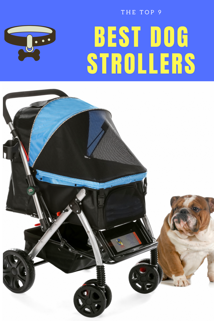 The top 9 Best Dog Strollers for your little furry friend. #dogs #dogstroller #petstroller